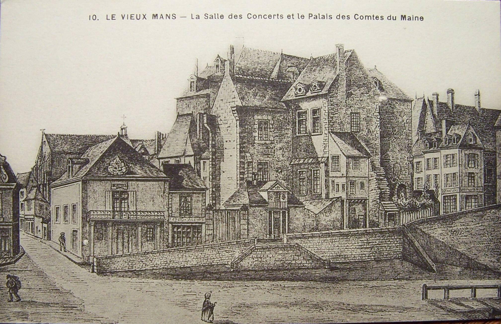 Le Vieux Mans - La Salle des Concerts et le Palais des Comtes du Maine