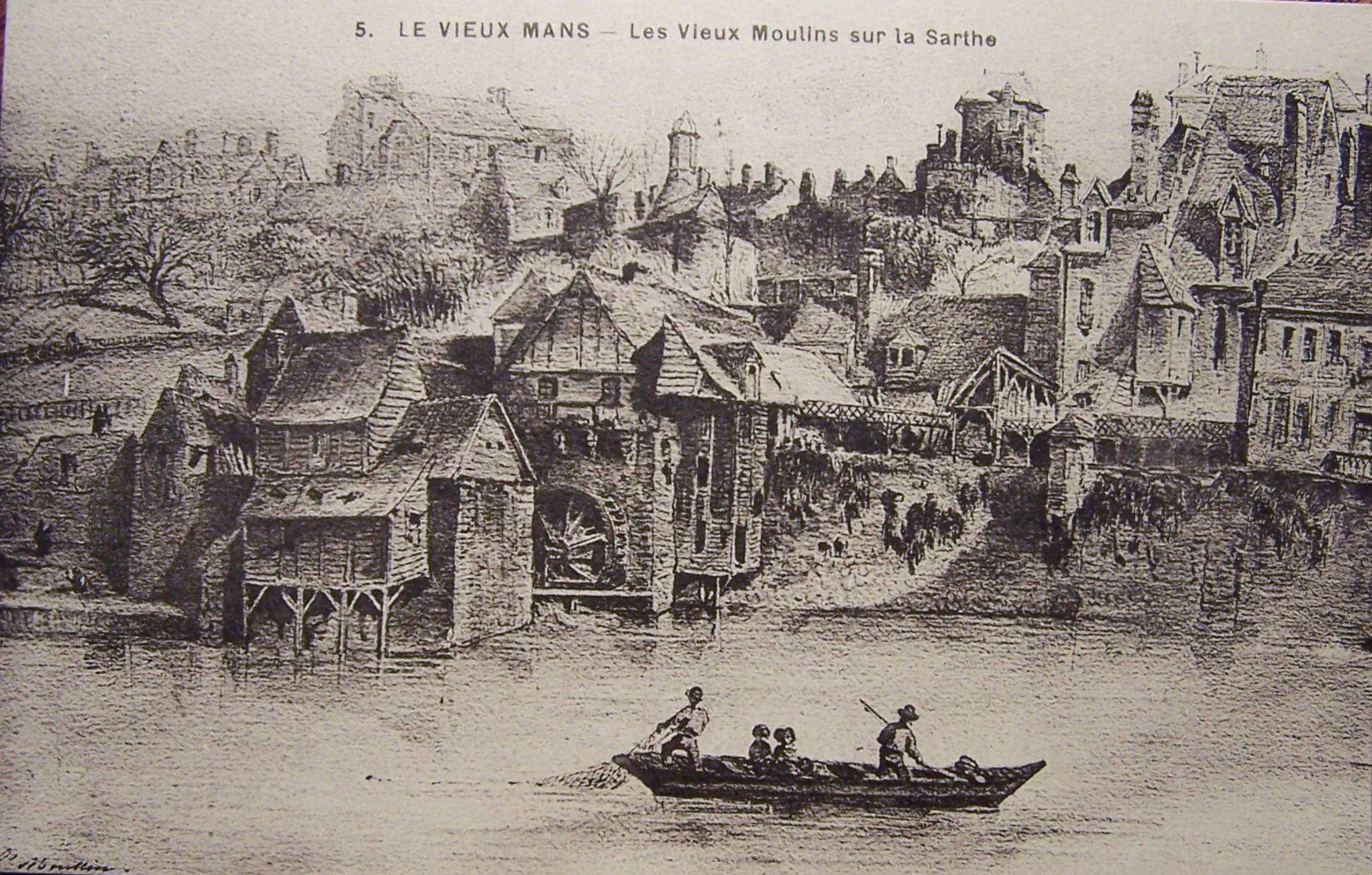 Le Vieux Mans - Les Vieux Moulins sur la Sarthe