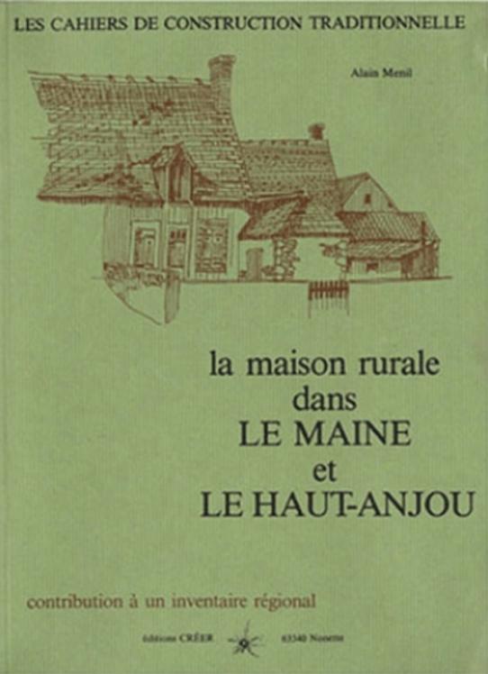 Livres - La maison rurale dans Le Maine et le Haut Anjou