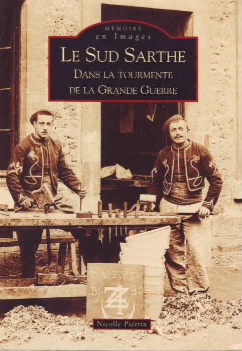 Livres - Le Sud Sarthe dans la tourmente de la Grande Guerre