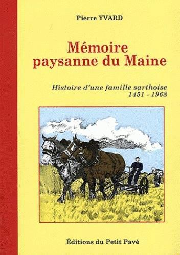 Livres - Mémoire paysanne du Maine