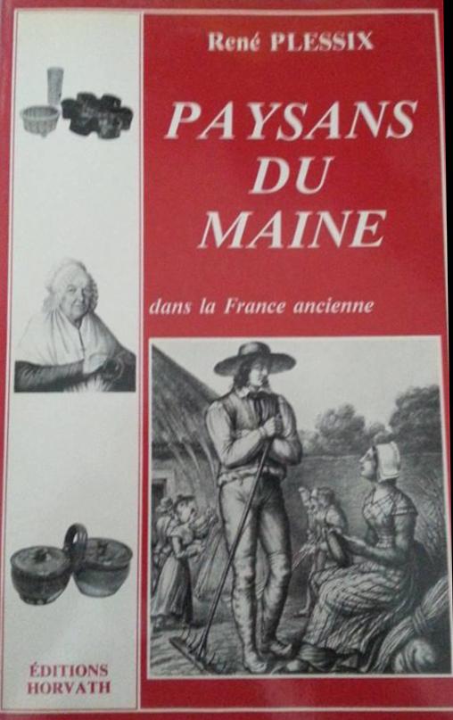 Livres - Paysans du Maine dans la France ancienne