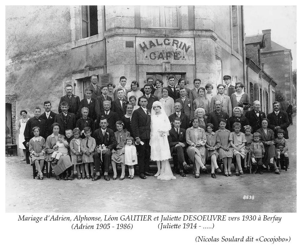 Berfay - Mariage - GAUTIER Adrien, Alphonse, Léon et DESOEUVRE Juliette - Vers 1930 (Nicolas Soulard dit Cocojobo)
