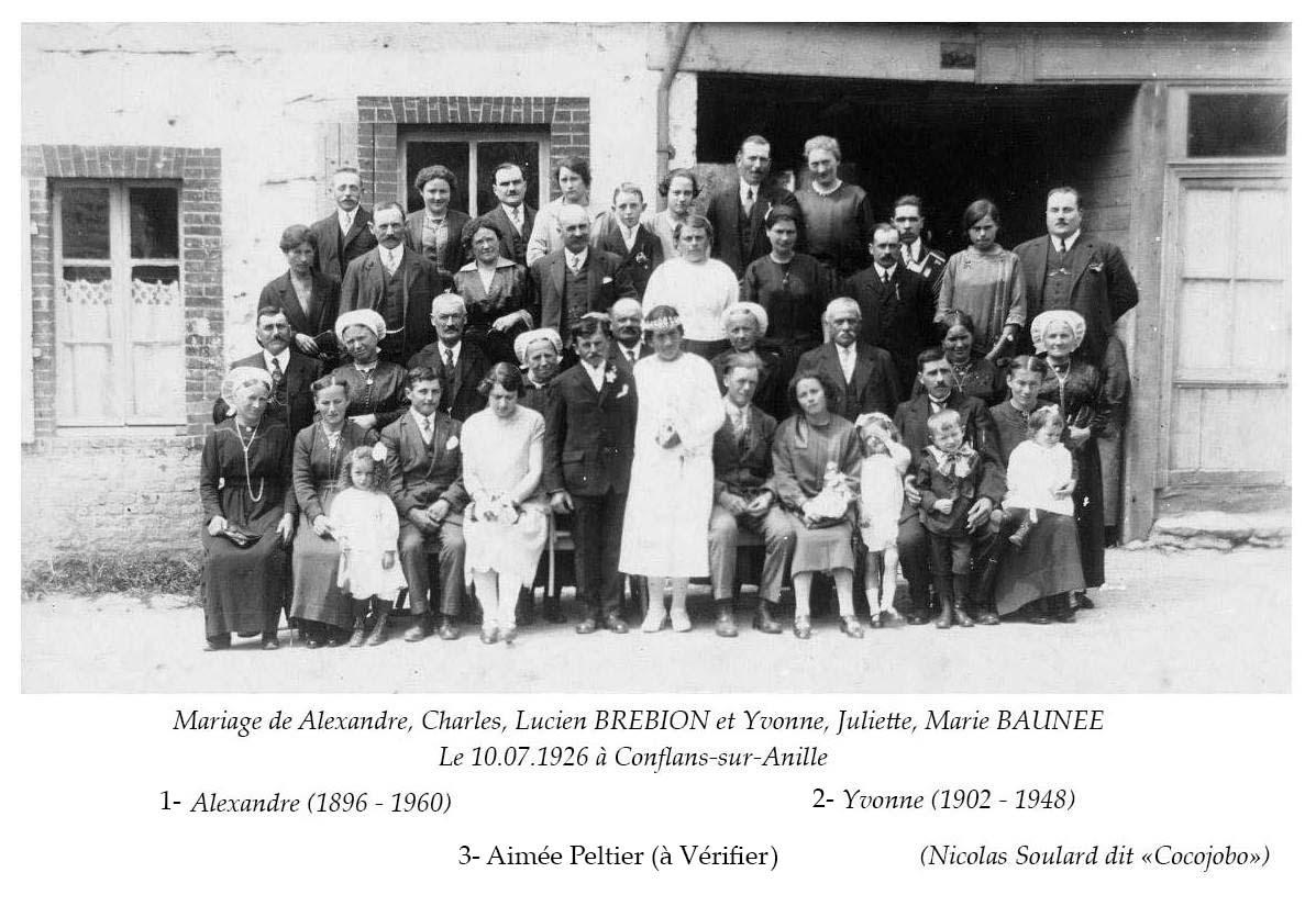Conflans sur Anille - Mariage - BREBION Alexandre, Charles, Lucien et BAUNEE Yvonne, Juliette, Marie - 10 juillet 1926 (Nicolas Soulard dit Cocojobo)