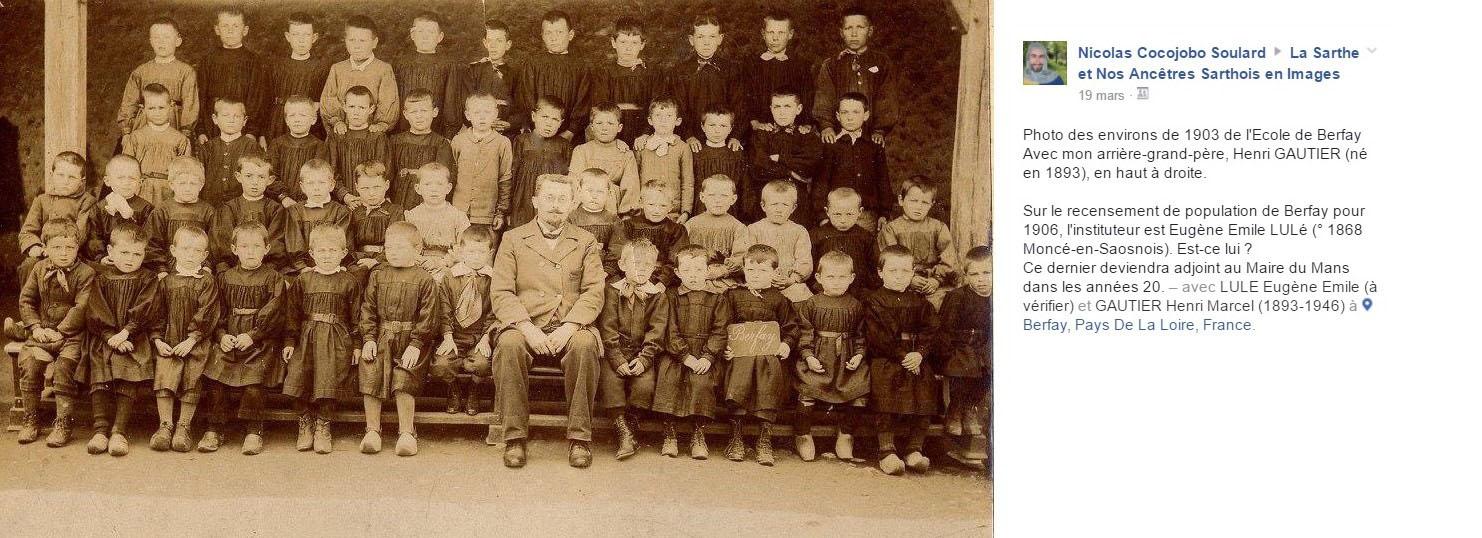 Berfay - Groupes - Photos de classe - GAUTIER Henri en haut à droite - Mon arrière grand père - Vers 1903 - Vue 02 (Nicolas Soulard dit Cocojobo)