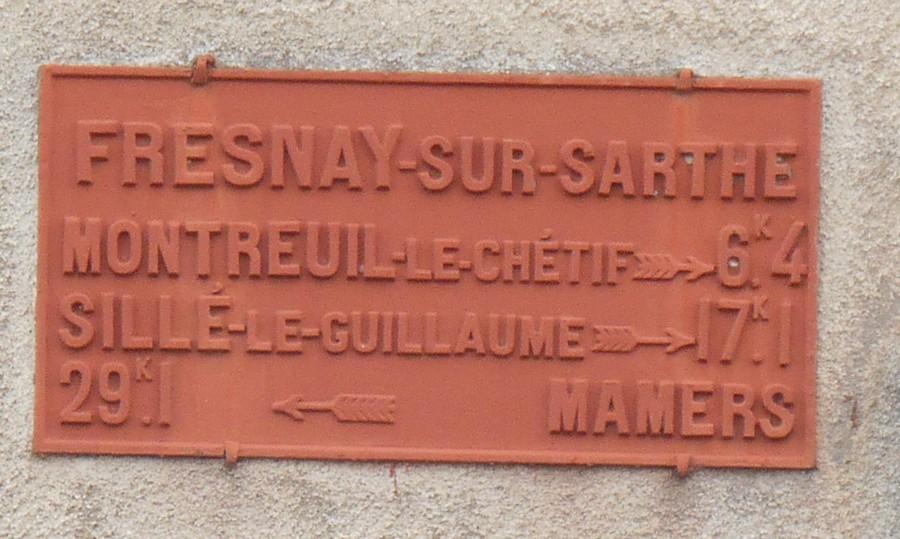 Fresnay sur Sarthe - Plaque de cocher - Montreuil le Chétif - Sillé le Guillaume - Mamers (Fabien Demeules)