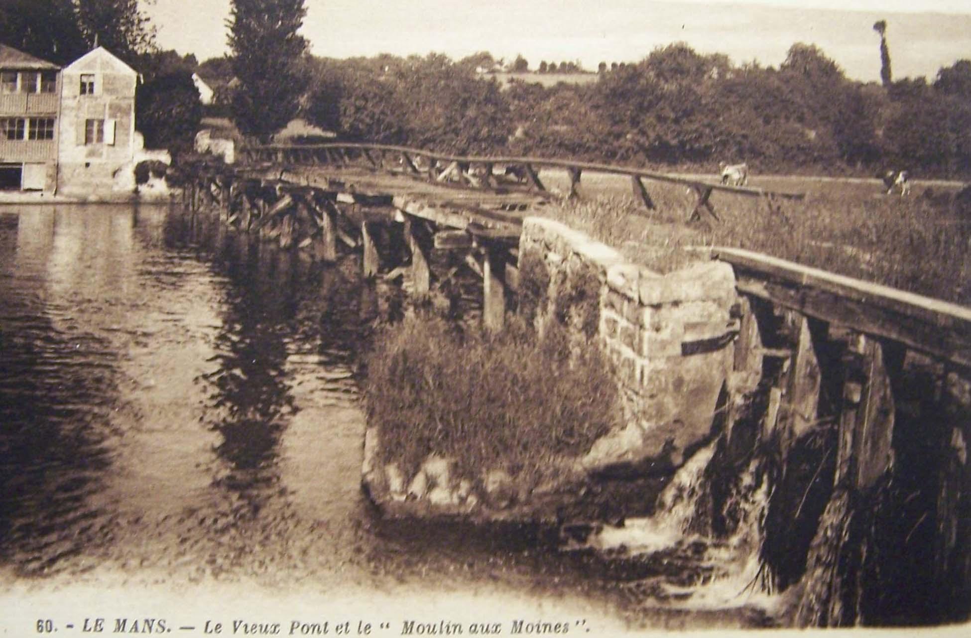 Le Mans - Le Vieux Pont et le Moulin aux Moines