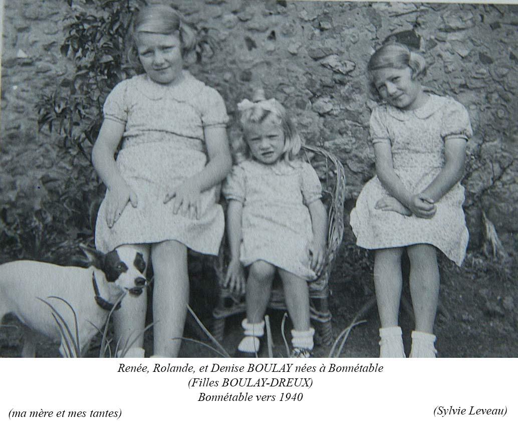 Bonnétable - Couples et familles - BOULAY Juliette, Eugénie, Renée - BOULAY Rolande - BOULAY Denise - Vers 1940 (Sylvie Leveau)