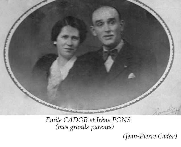 Couples et familles - CADOR Emile et PONS Irène - Mes grands parents (Jean-Pierre Cador)