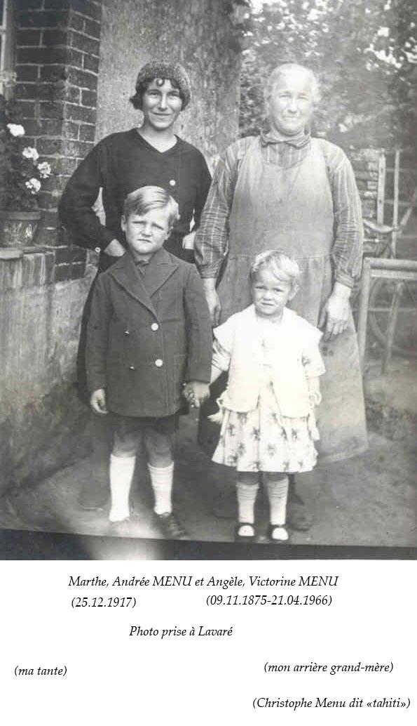 Lavaré - Couples et familles - MENU Marthe, Andrée et MENU Angèle, Victorine - Ma tante et mon arrière grand mère (Christophe Menu dit Tahiti)
