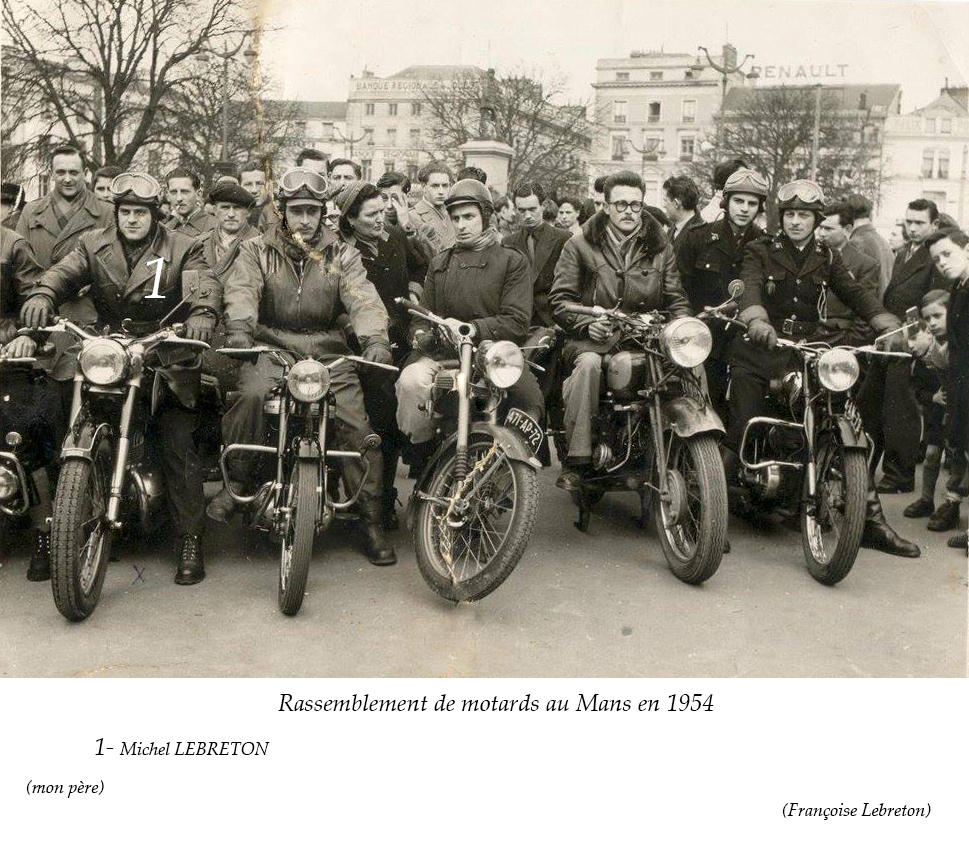 Le Mans - Groupes - Loisirs et sports - LEBRETON Michel le 1er à gauche - Rassemblement de motards - 1954 (Françoise Lebreton)