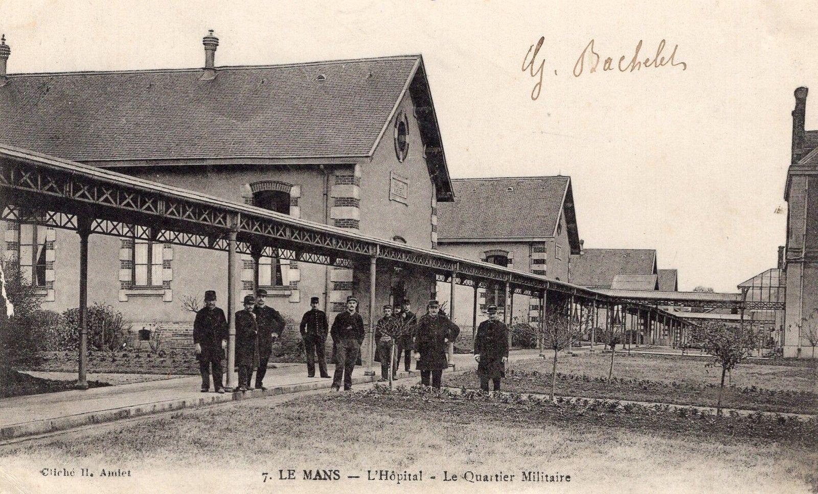 Le Mans - L'Hôpital - Le Quartier Mitaire