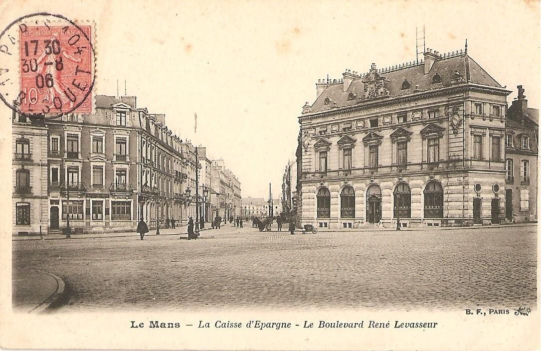 Le Mans - La Caisse d'Epargne - Le Boulevard René Levasseur