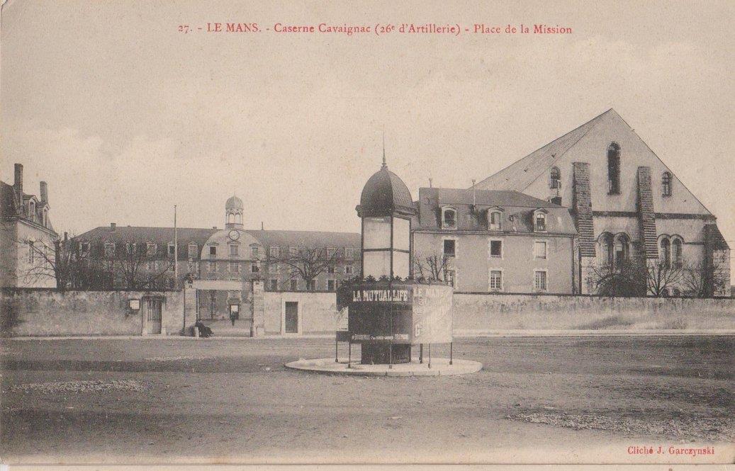 Le Mans - Militaires - Casernes - Caserne Cavaignac (26ème d'Artillerie) - Place de la Mission