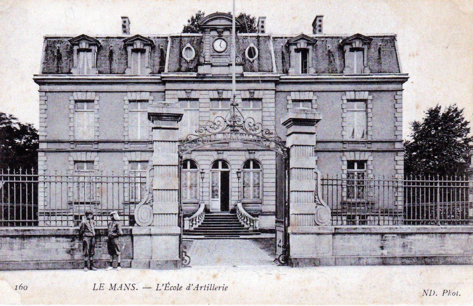 Le Mans - Militaires - Casernes - L'école d'Artillerie