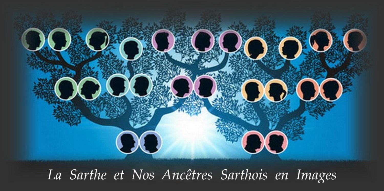 La Sarthe et Nos Ancêtres Sarthois en Images